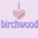 I HEART BIRCHWOOD