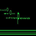 HELLO FROM CHIPPEWA