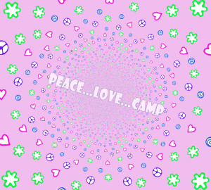 PEACE...LOVE...CAMP (2)