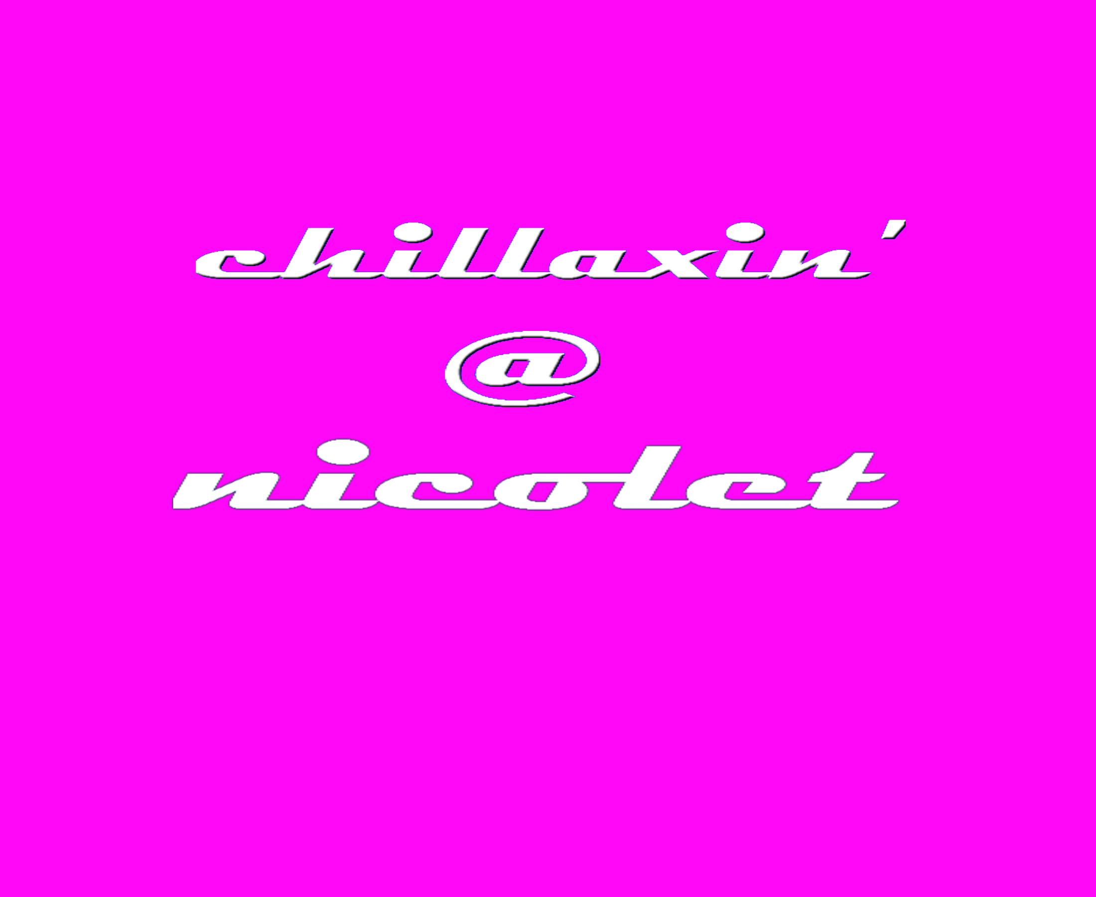 CHILLAXIN' AT NICOLET