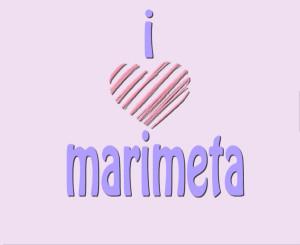 I HEART MARIMETA
