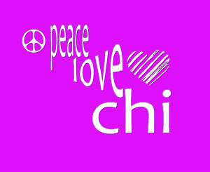 PEACE...LOVE..CHI