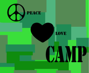 PEACE...LOVE...CAMP (4)