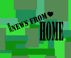 NEWS FROM HOME